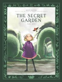 The Secret Garden  - Part 1