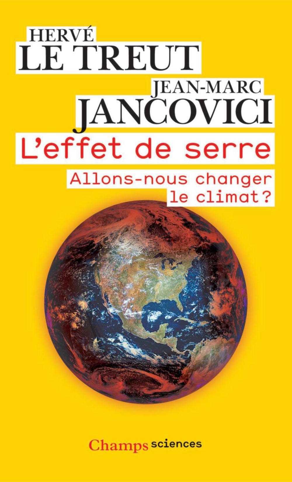 L'effet de serre. Allons-nous changer le climat ?