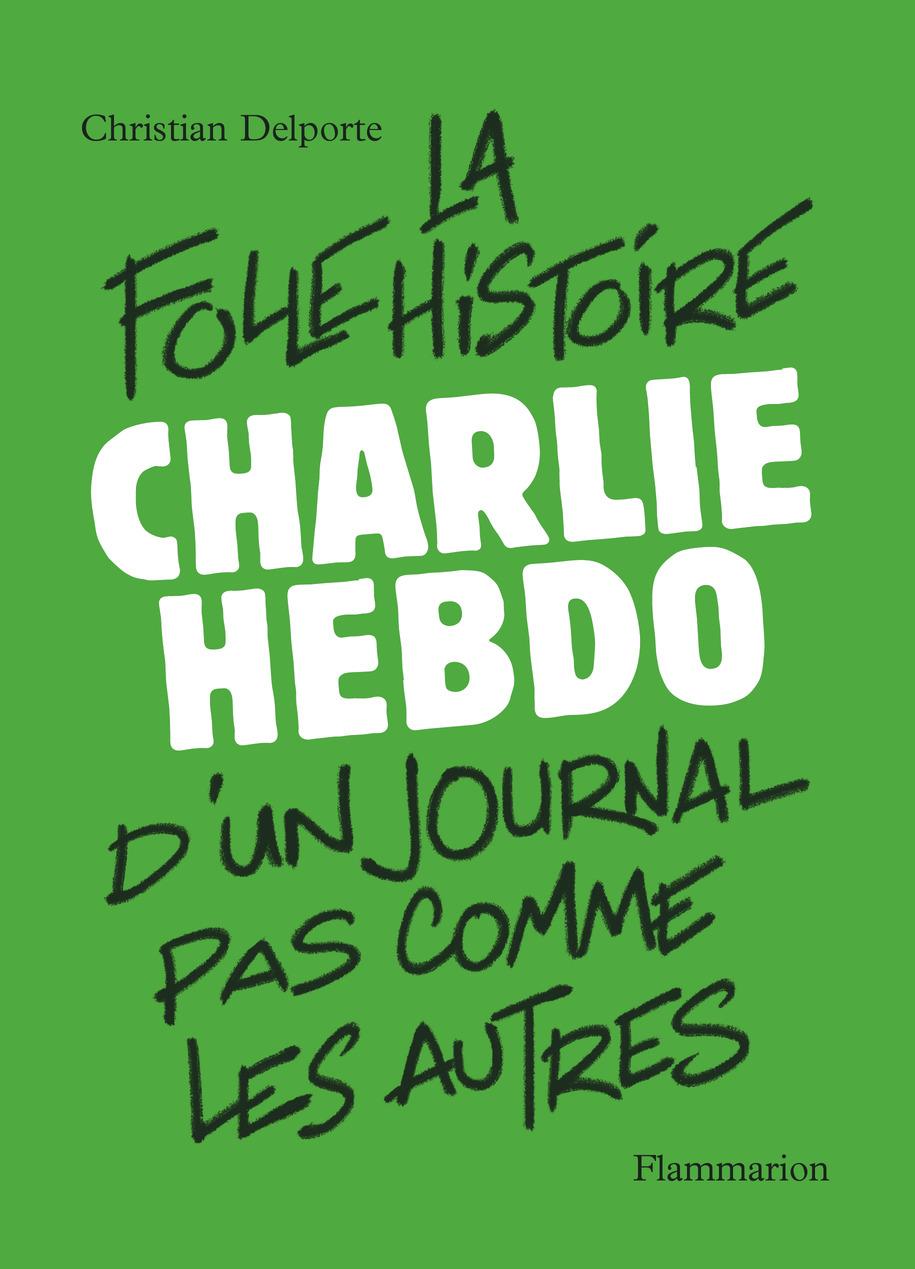Charlie Hebdo | Delporte, Christian (1958-....). Auteur