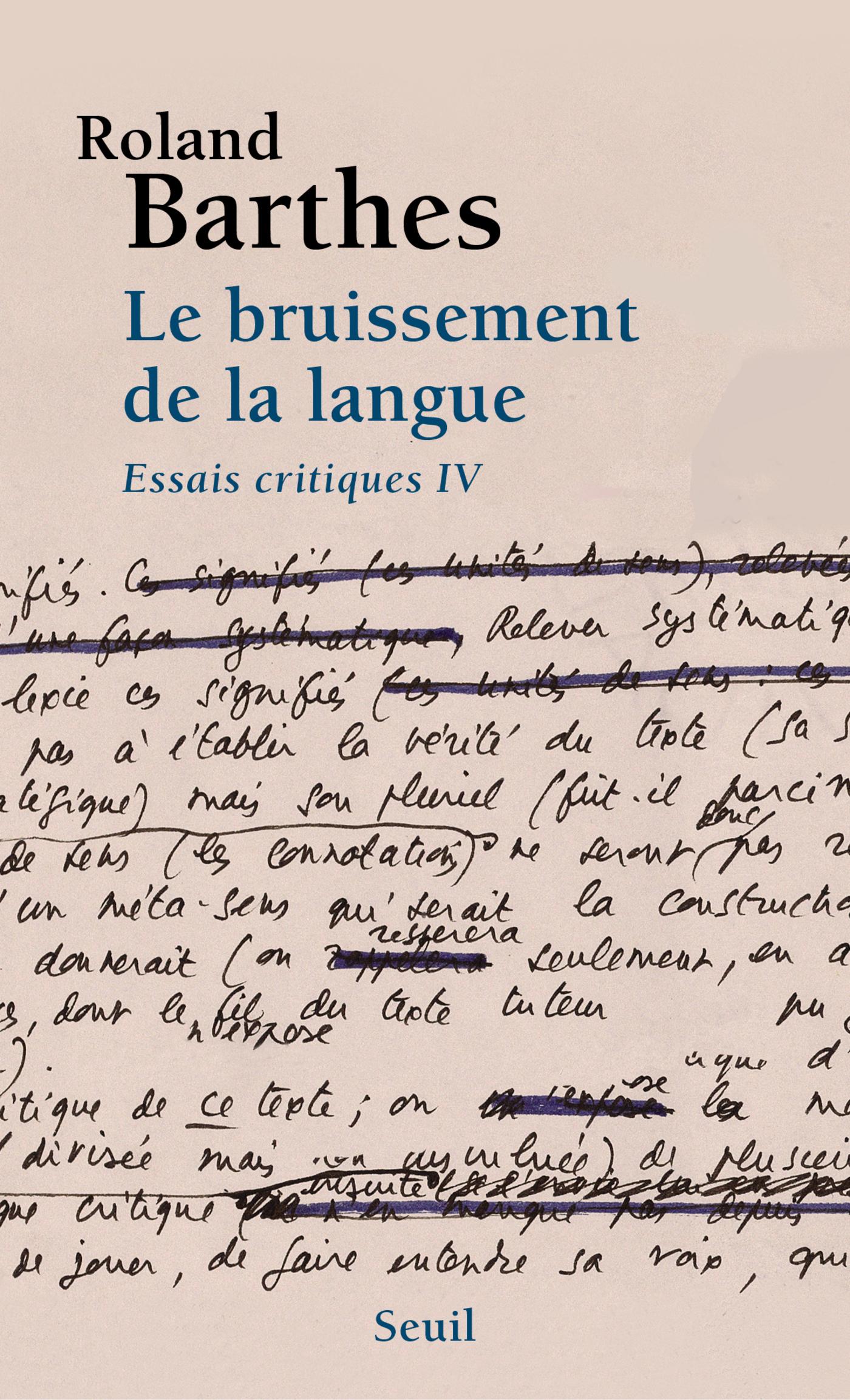 Le Bruissement de la langue. Essais critiques 4 | Barthes, Roland