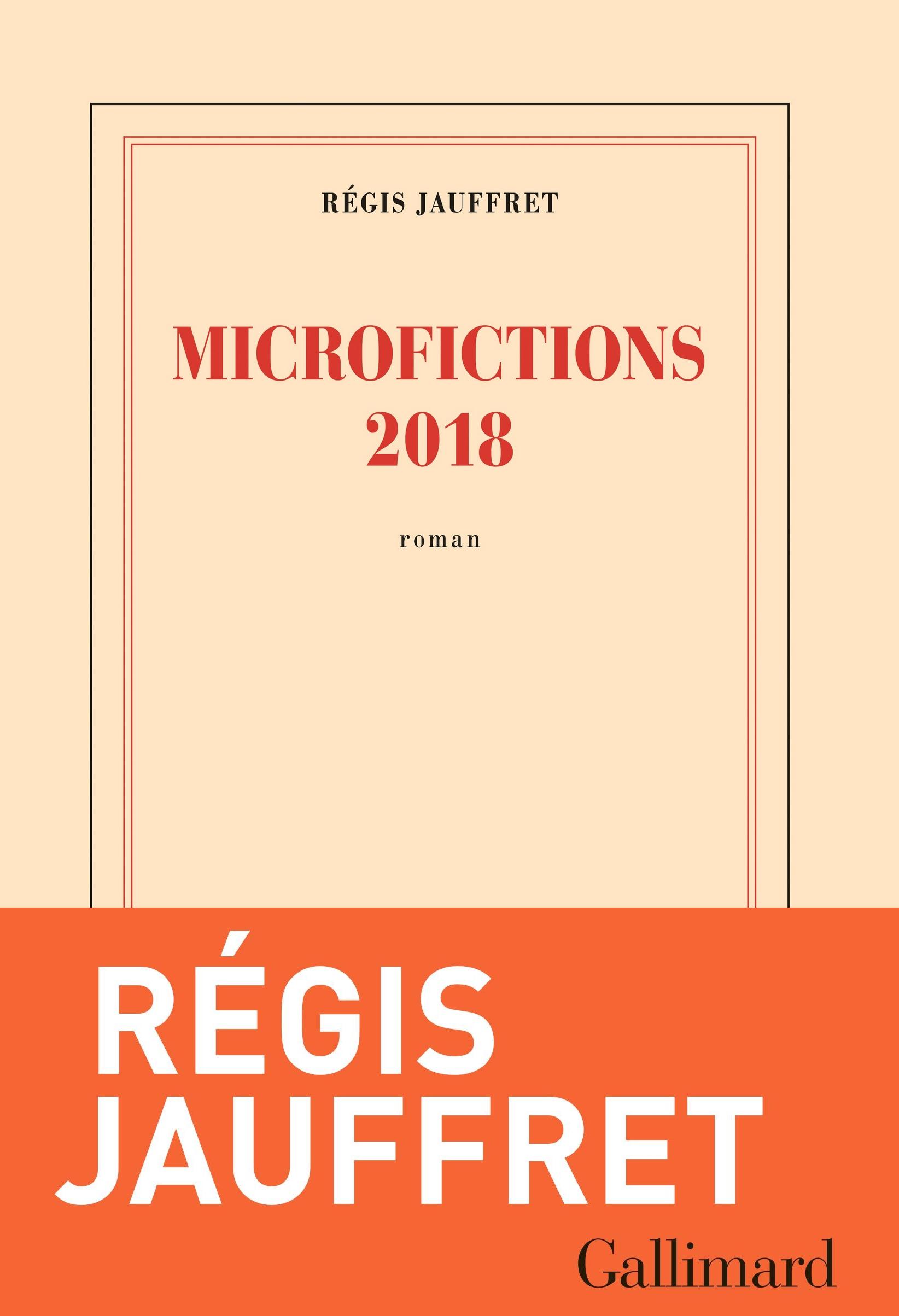 Microfictions 2018 | Jauffret, Régis