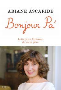Bonjour Pa' | Ascaride, Ariane (1954-....). Auteur