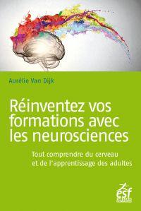 Réinventez vos formations avec les neurosciences