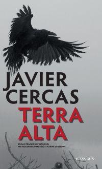 Terra Alta | Cercas, Javier. Auteur