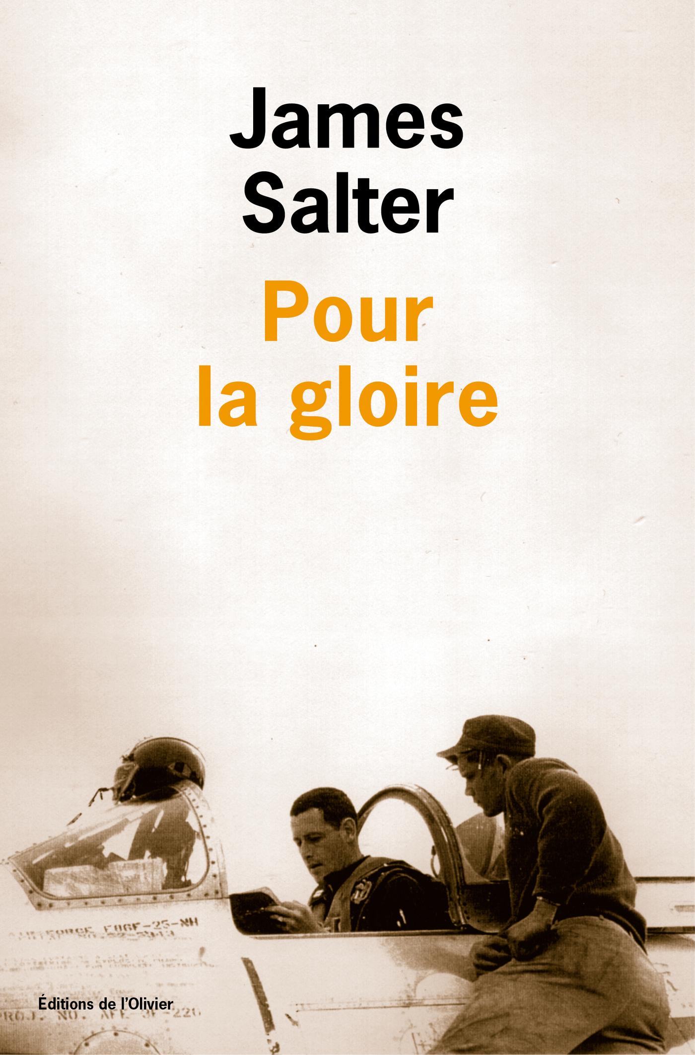 Pour la gloire | Salter, James. Auteur