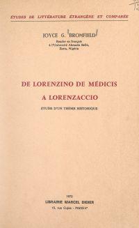 De Lorenzino de Médicis à L...