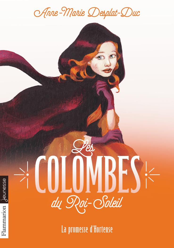 Les Colombes du Roi-Soleil (Tome 4)  - La promesse d'Hortense