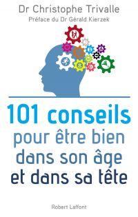 101 conseils pour être bien dans son âge et dans sa tête