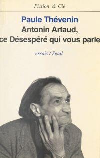 Antonin Artaud : ce désespé...