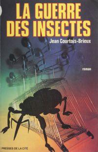 La Guerre des insectes