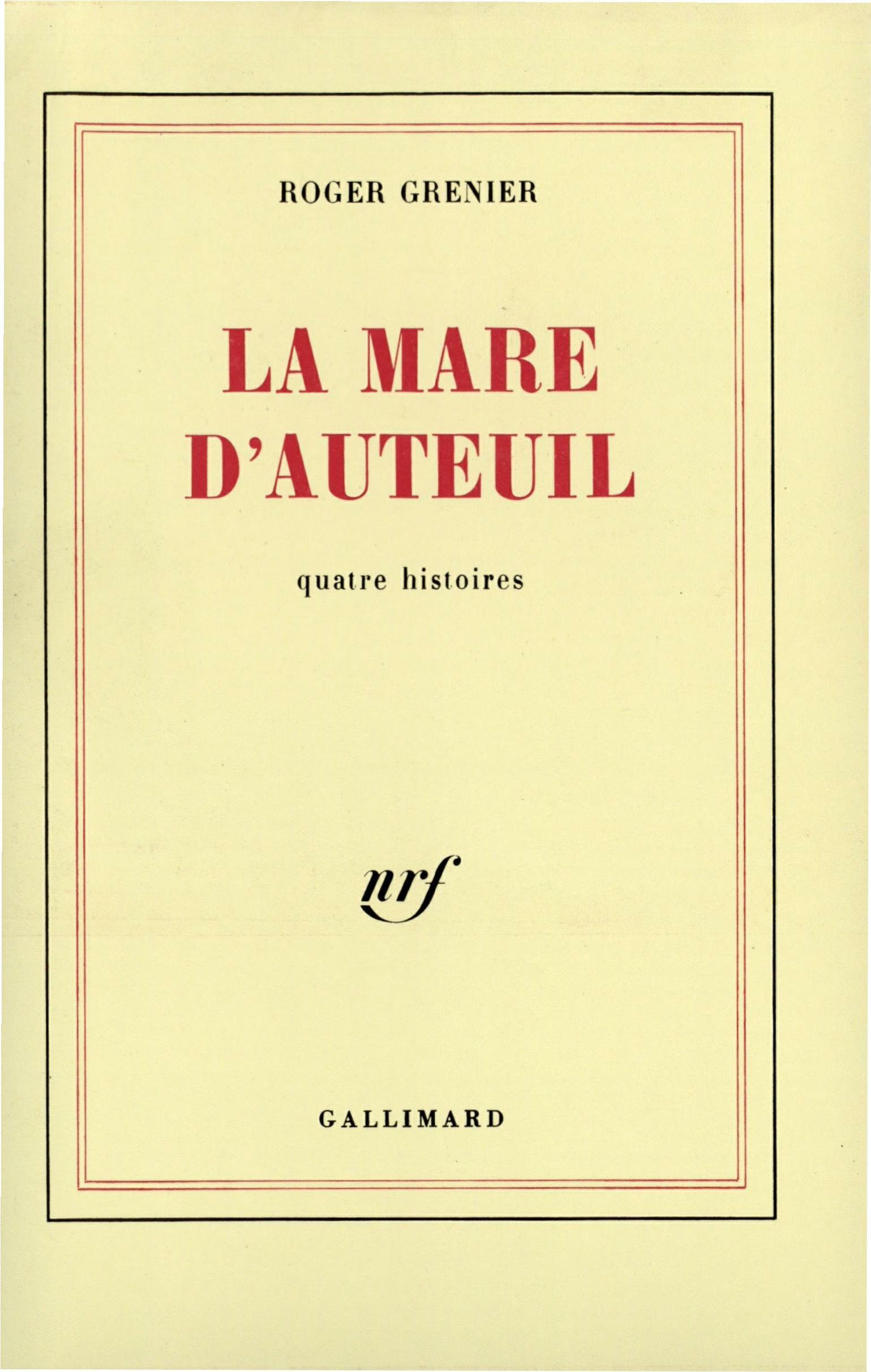 La mare d'Auteuil. Quatre histoires