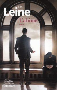 L'abîme | Leine, Kim (1961-....). Auteur