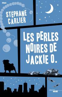 Les Perles noires de Jackie O. | CARLIER, Stéphane. Auteur