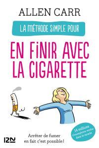 La méthode simple pour en finir avec la cigarette | Carr, Allen. Auteur