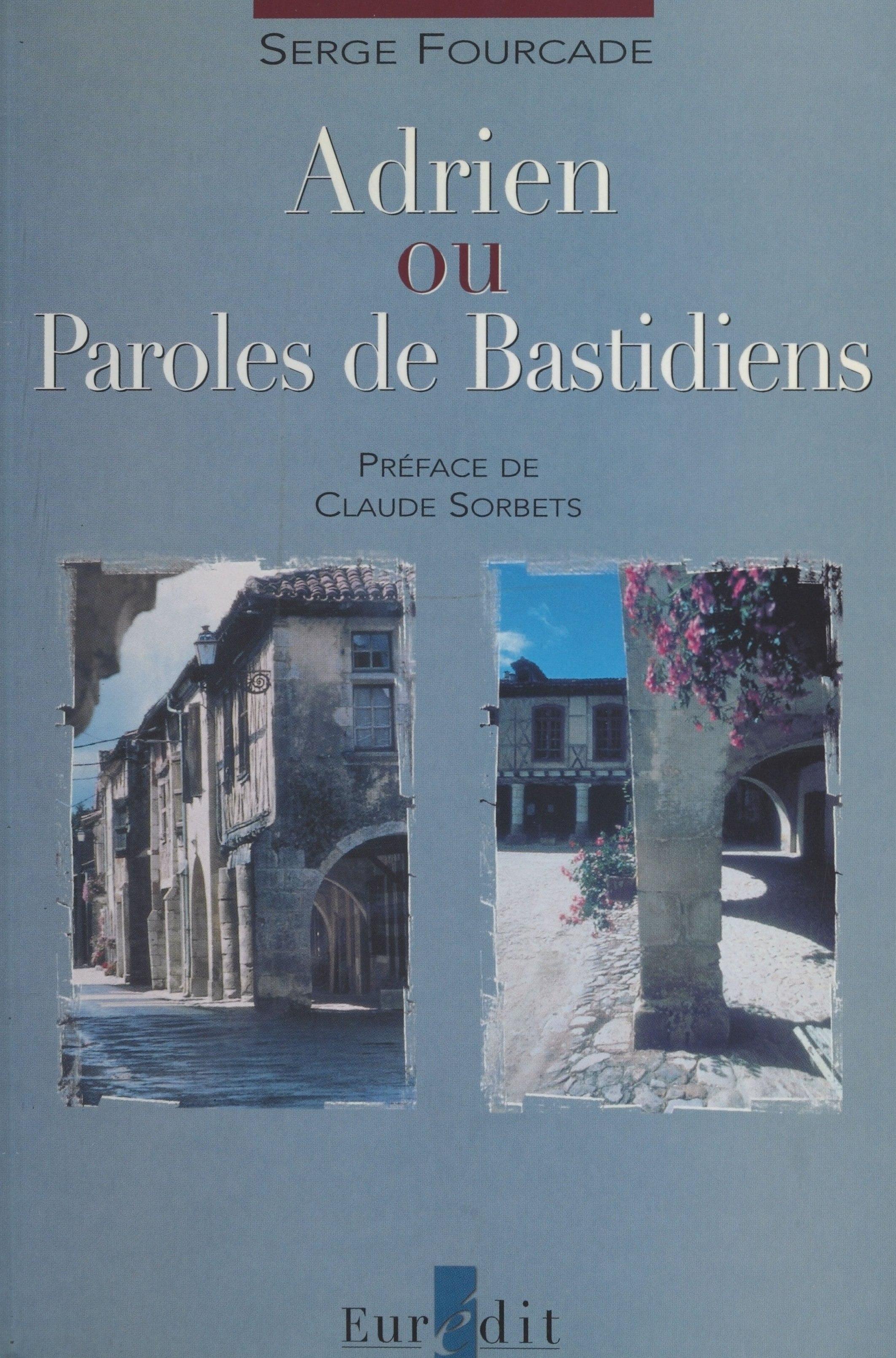 Adrien ou Paroles de Bastidiens