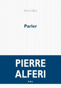 Parler | Alferi, Pierre. Auteur