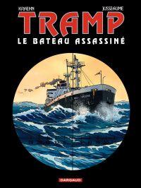Tramp - Tome 3 - Le bateau ...
