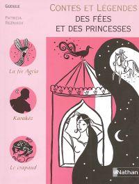 Contes et Légendes des Fées et des Princesses | Reznikov, Patricia. Illustrateur