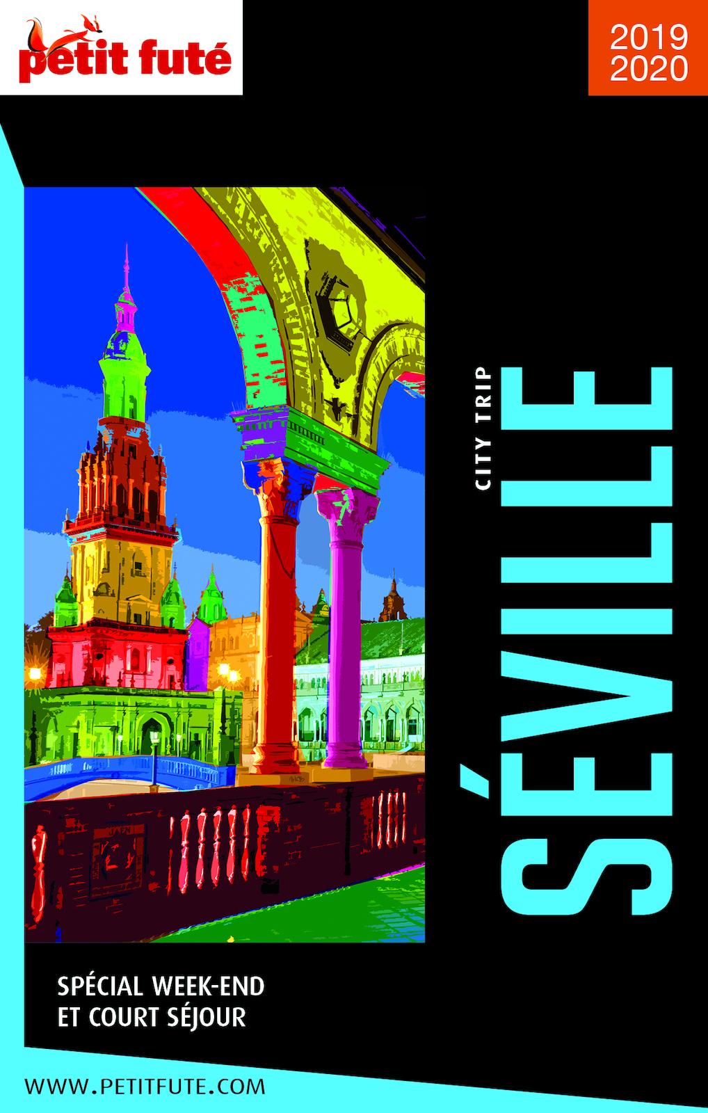 SÉVILLE CITY TRIP 2019/2020 City trip Petit Futé