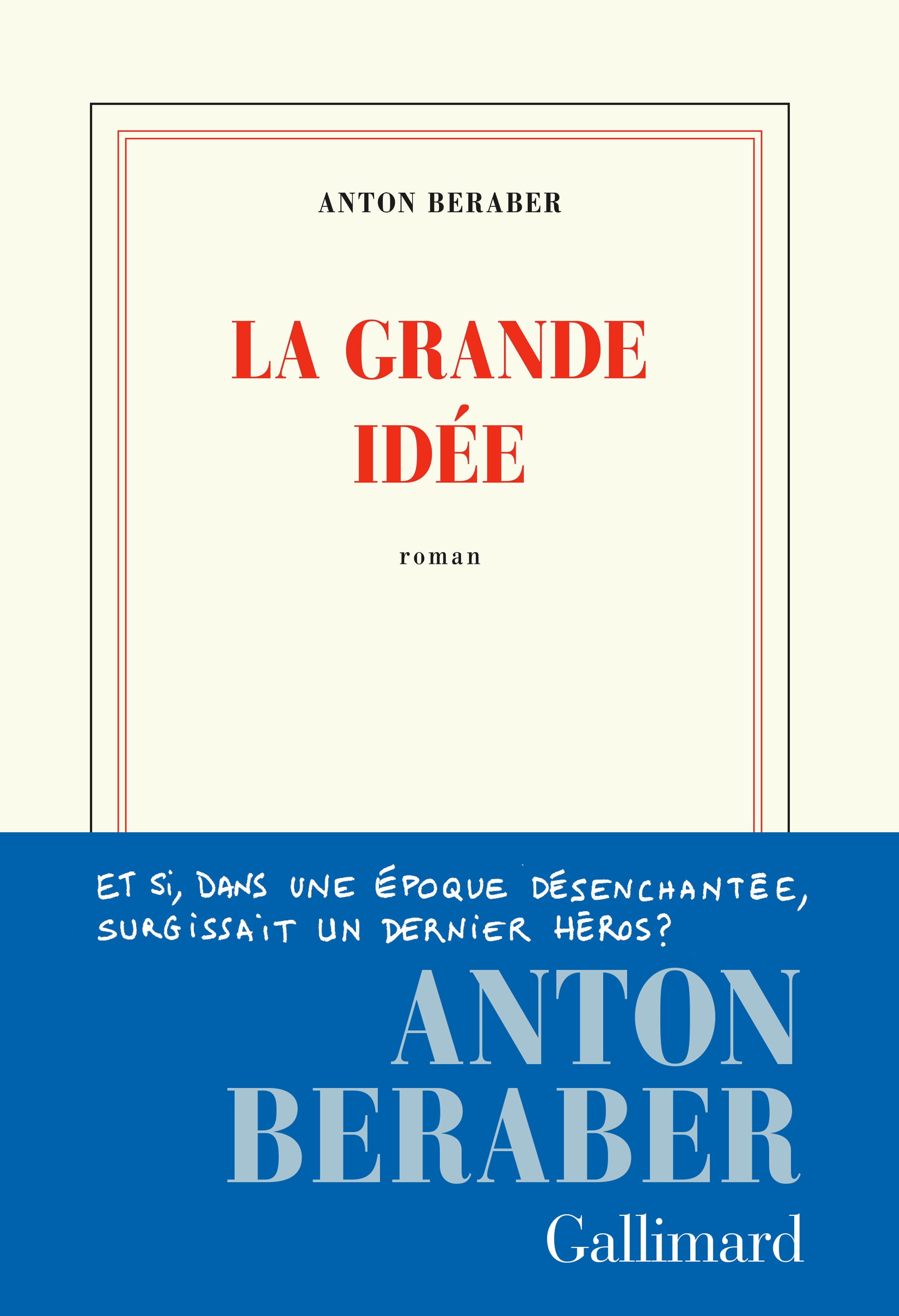 La Grande Idée | Beraber, Anton