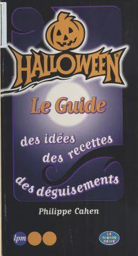 Halloween, le guide