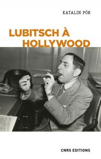 Lubitsch à Hollywood. L'exe...