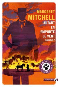 Autant en emporte le vent (vol.2) | Mitchell, Margaret (1900-1949). Auteur