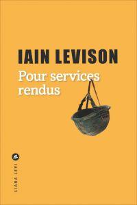 Pour services rendus | Levison, Iain. Auteur