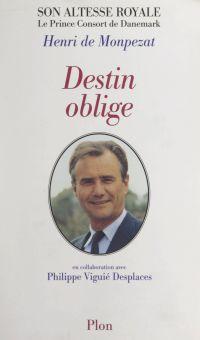 Destin oblige