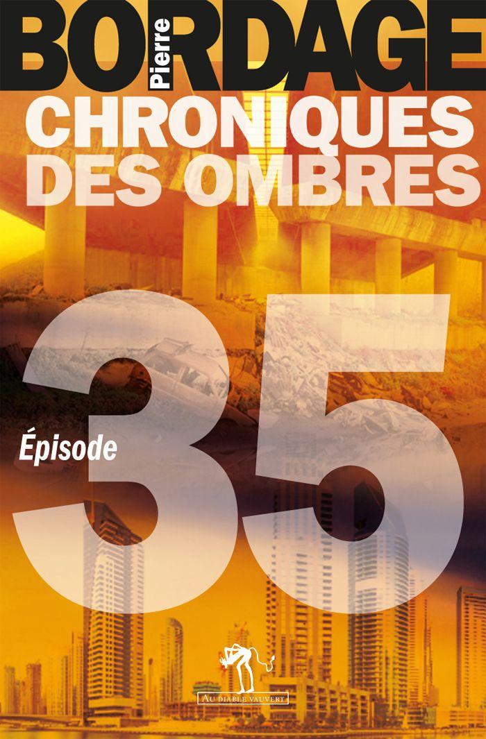 Chroniques des Ombres épisode 35