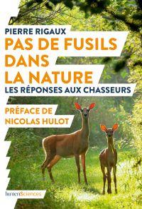 Pas de fusils dans la nature | Rigaux, Pierre (1980-....). Auteur