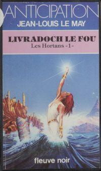 Les Hortans (1) : Livradoch...