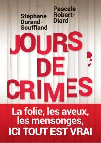 Jours de crime | Robert-diard, Pascale. Auteur