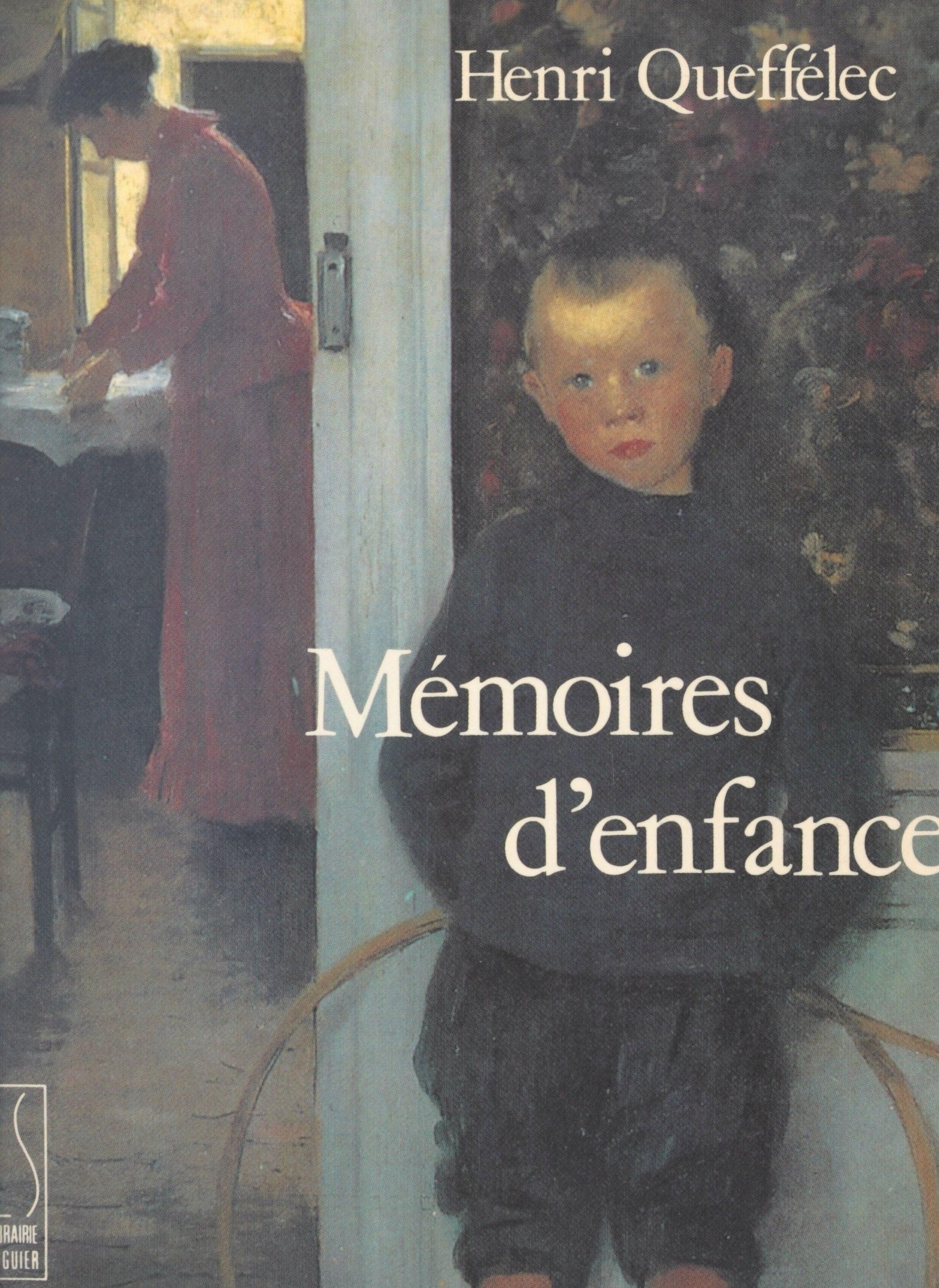 Mémoires d'enfance : la dou...
