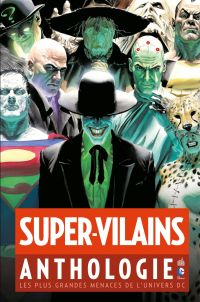 Super-Vilains Anthologie - ...