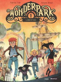 Wonderpark - tome 1 - Libertad