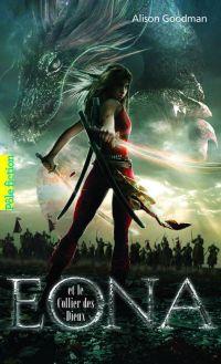 Eon (Tome 2) - Eona et le collier des dieux