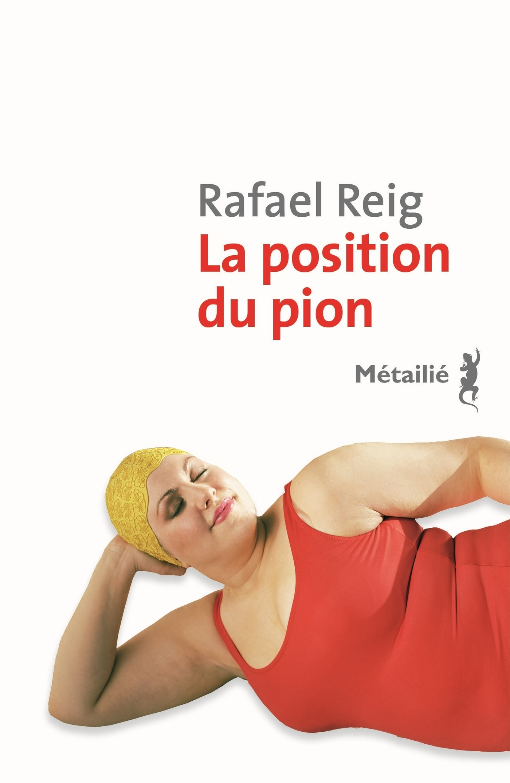 La Position du pion | Reig, Rafael