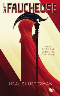 La Faucheuse, Tome 1 | SHUSTERMAN, Neal. Auteur