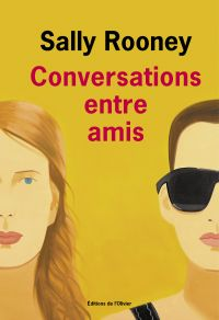 Conversations entre amis | Rooney, Sally. Auteur
