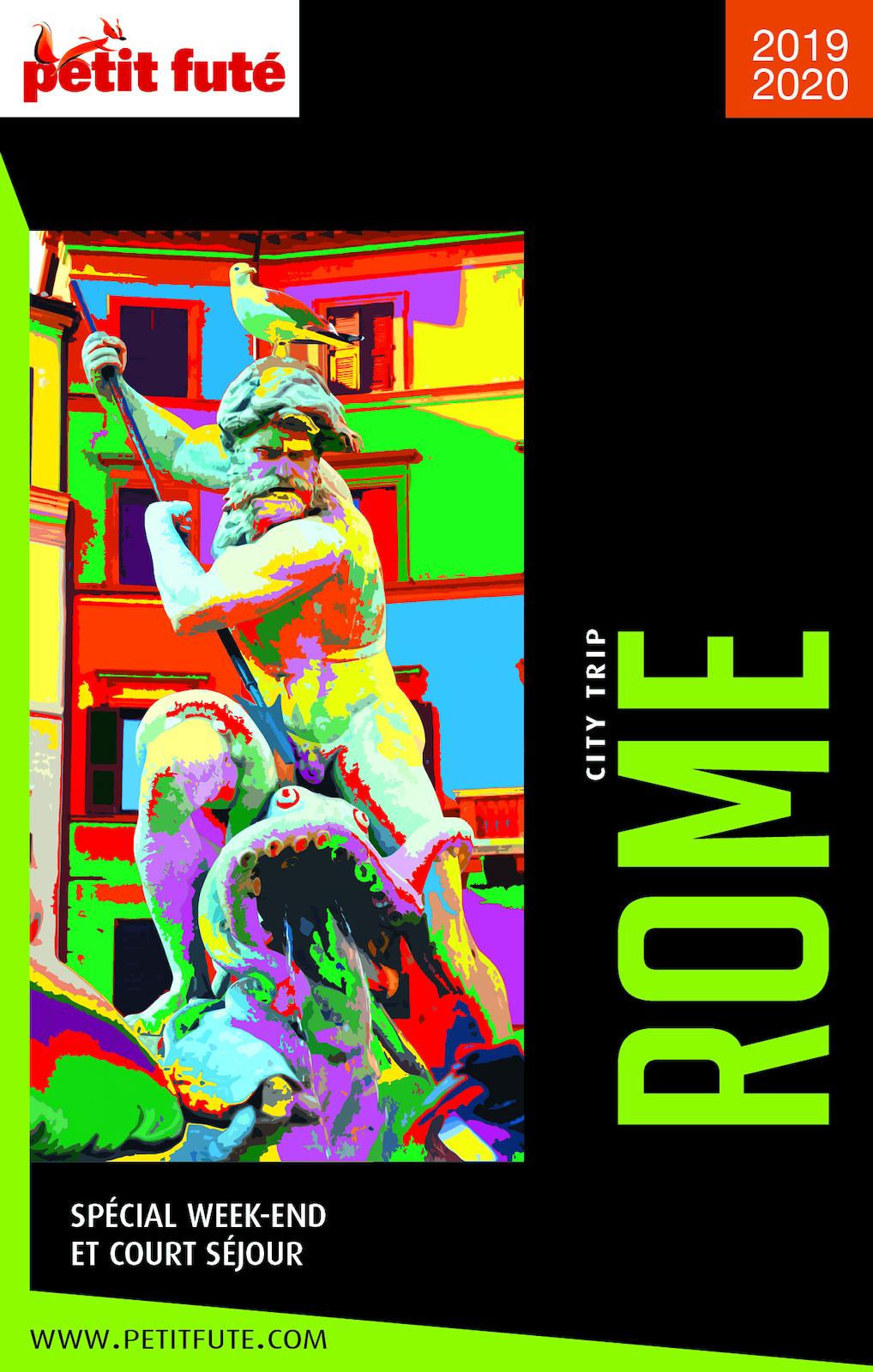 ROME CITY TRIP 2019 City trip Petit Futé