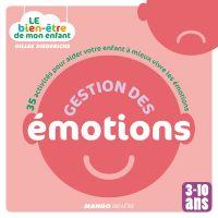 Le bien-être de mon enfant - Gestion des émotions