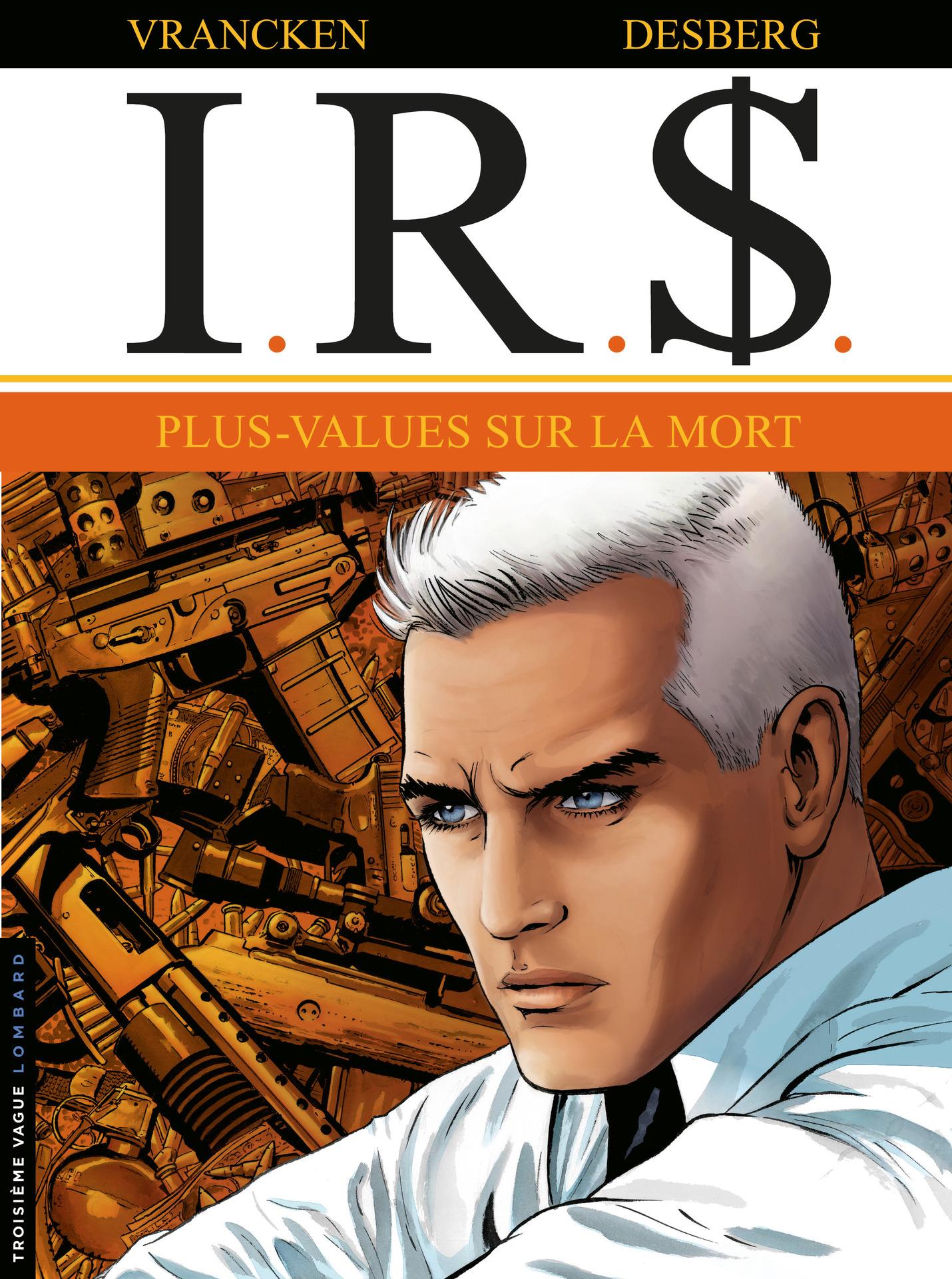 I.R.$. - Tome 15 - Plus-values sur la Mort