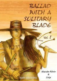 Ballad With A Solitary Blad...