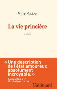La vie princière | Pautrel, Marc. Auteur
