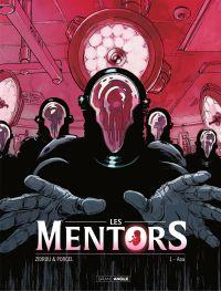 Les mentors - Tome 1 - Ana | Zidrou (1962-....). Auteur