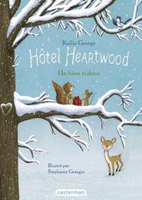 Hôtel Heartwood (Tome 2)  -...
