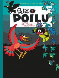 Petit Poilu - Tome 19 - Le prince des oiseaux | Bailly, . Contributeur