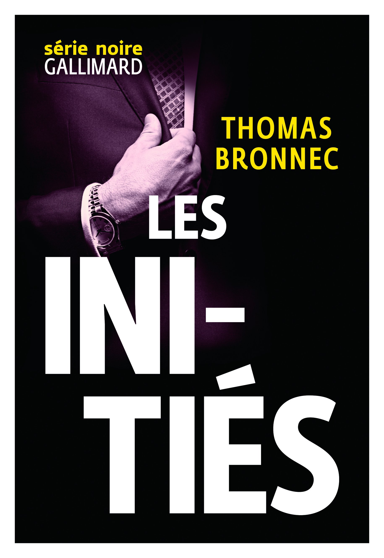Les initiés | Bronnec, Thomas