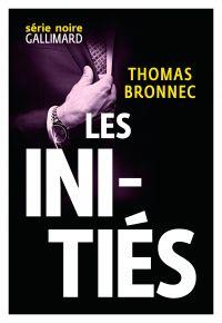 Les initiés | Bronnec, Thomas. Auteur
